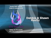 Temple Beth Sholom 2015 Tribute Video: Debbie & Shawn Ravitz
