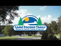 Camp Pocono Trails: Moms & Family Camp Program