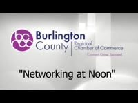 "Burlington County Regional Chamber of Commerce ""Networking at Noon"""