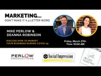 """MARKETING…Don't Make It a 4 Letter Word"" w/Mike Perlow & Deanna Robinson"